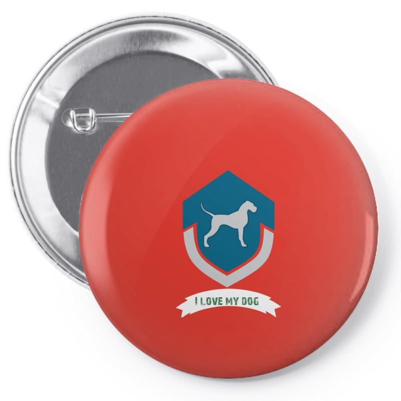 Love My Dogs Pin-back Button | Artistshot