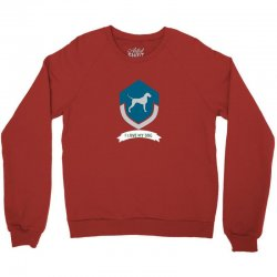 Love my dogs Crewneck Sweatshirt | Artistshot