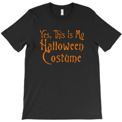 Yes This Is My Halloween Costume T-shirt Designed By Prince Ali