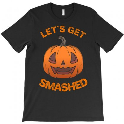 Let's Get Smashed T-shirt Designed By Amber Petty