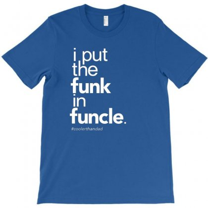 Funcle Funny T-shirt Designed By Disgus_thing