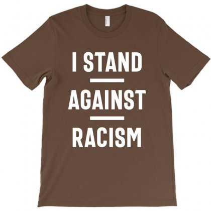 Stop Racism Now! T-shirt Designed By Cidolopez