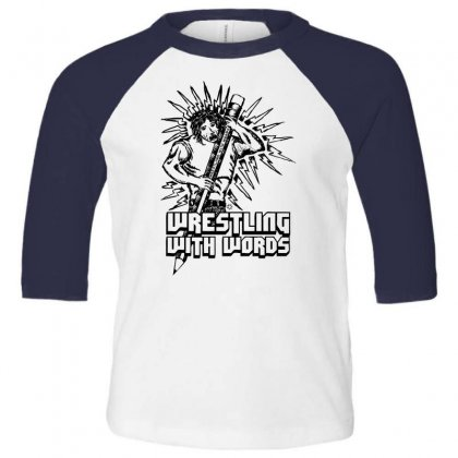 Wrestling With Words Toddler 3/4 Sleeve Tee Designed By Specstore