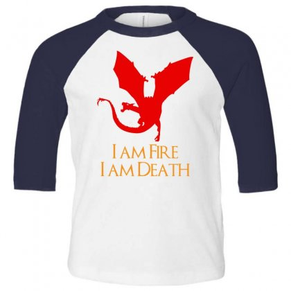 I Am Fire I Am Death Toddler 3/4 Sleeve Tee Designed By Specstore
