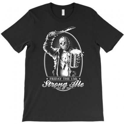 Friday The 13th Strong Ale T-shirt Designed By Amber Petty