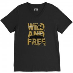 wild and free V-Neck Tee | Artistshot