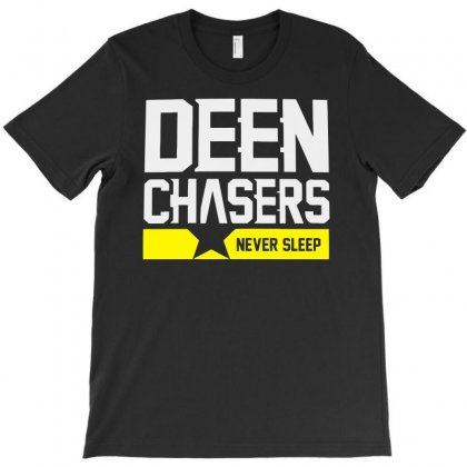 Deen Chasers Never Sleep T-shirt Designed By Aheupote