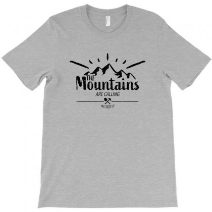 The Mountains Are Calling And I Must Go For Light T-shirt Designed By Ofutlu