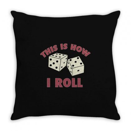 That How I Roll Monopoly Throw Pillow Designed By Tribebol