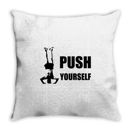 Push Yourself Throw Pillow Designed By Tribebol