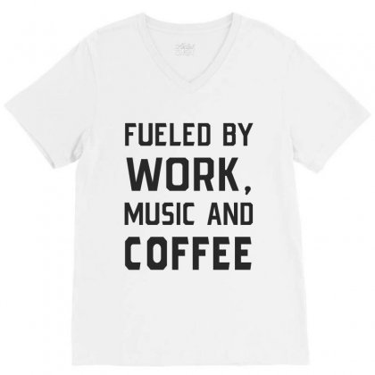 Work, Music And Coffee V-neck Tee Designed By Chris Ceconello