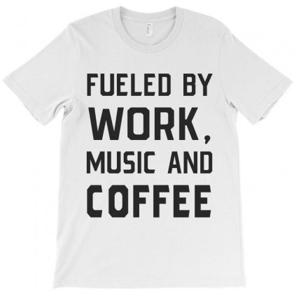 Work, Music And Coffee T-shirt Designed By Chris Ceconello