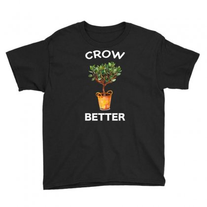 Grow Better Youth Tee Designed By Omer Acar