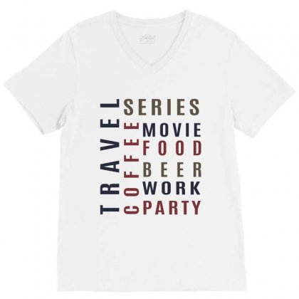 Coffee , Food, Beer.. V-neck Tee Designed By Chris Ceconello
