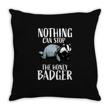 Nothing Can Stop The Honey Badger,, Honey Badger, Honey Badger Apparel Throw Pillow Designed By Omer Acar