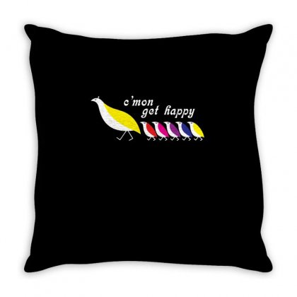 C'mon Get Happy Throw Pillow Designed By Omer Acar
