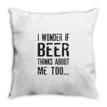 I Wonder If Beer Thinks About Me Too Throw Pillow Designed By Chris Ceconello