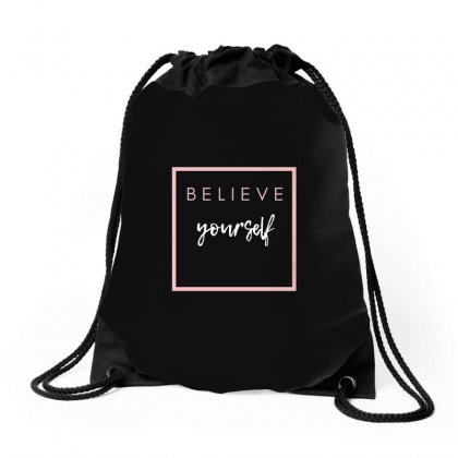 Believe Your Self Drawstring Bags Designed By Ramez Emad