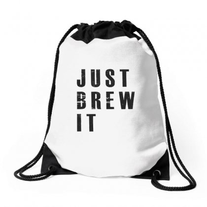 Just Brew It Drawstring Bags Designed By Chris Ceconello