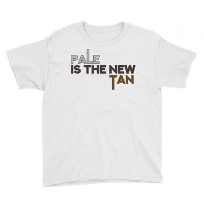 Pale Is The New Tan Youth Tee Designed By Shadowart