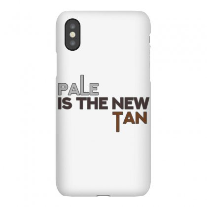 Pale Is The New Tan Iphonex Case Designed By Shadowart
