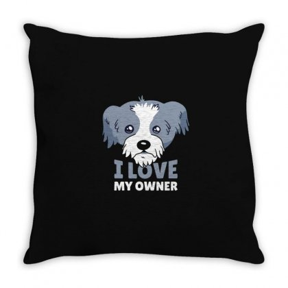 Dog I Love My Owner Throw Pillow Designed By Disgus_thing