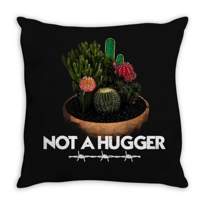 Not A Hugger For Dark Throw Pillow Designed By Seda
