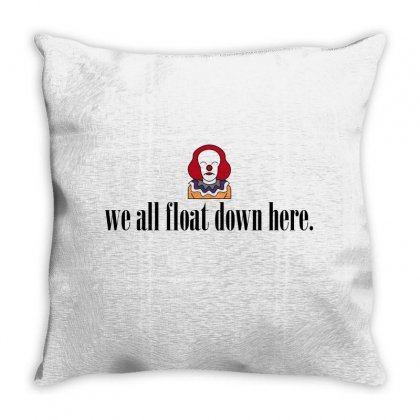 We All Float Down Here For Light Throw Pillow Designed By Hasret