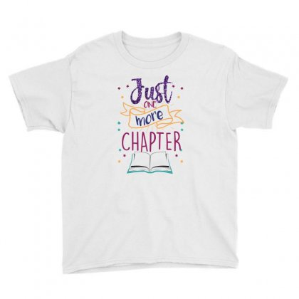 Just One More Chapter Youth Tee Designed By Seda