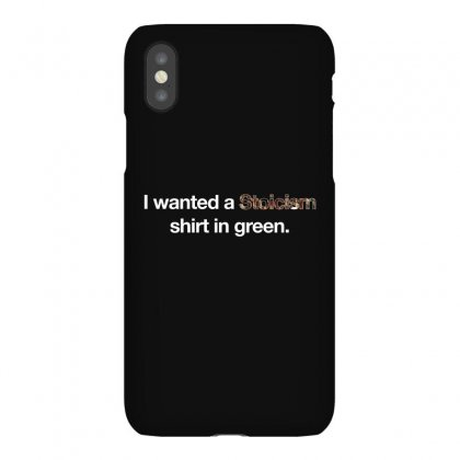 I Wanted A Stoicism Shirt In Green For Dark Iphonex Case Designed By Hasret