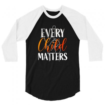 Every Child Matters For Dark 3/4 Sleeve Shirt Designed By Seda