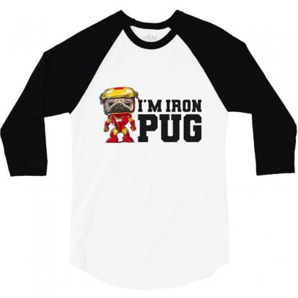 Iron Pug 3/4 Sleeve Shirt Designed By Disgus_thing
