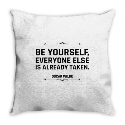 Be Yourself Everyone Else Is Already Taken For Light Throw Pillow Designed By Hasret