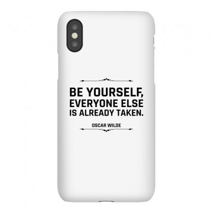 Be Yourself Everyone Else Is Already Taken For Light Iphonex Case Designed By Hasret