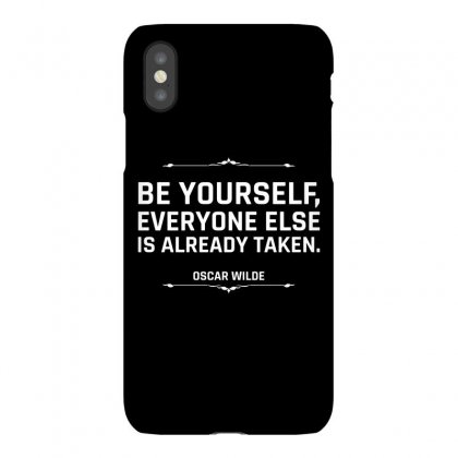 Be Yourself Everyone Else Is Already Taken For Dark Iphonex Case Designed By Hasret