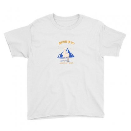 Adventure You Say Alpaca My Bags For Light Youth Tee Designed By Hasret