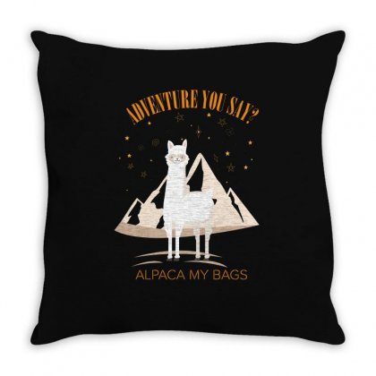 Adventure You Say Alpaca My Bags For Dark Throw Pillow Designed By Hasret