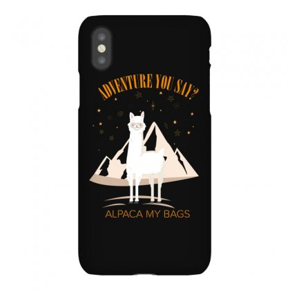 Adventure You Say Alpaca My Bags For Dark Iphonex Case Designed By Hasret