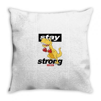 Stay Strong T Rex Throw Pillow Designed By Disgus_thing
