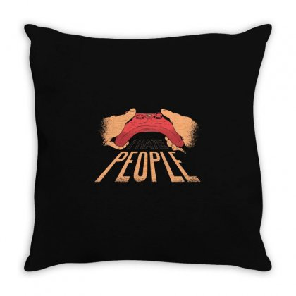 I Hate People Throw Pillow Designed By Disgus_thing