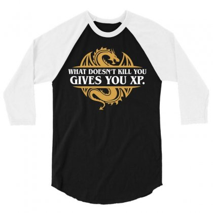 What Doesn't Kill You Gives You Xp Rpg Gamers 3/4 Sleeve Shirt Designed By Omer Acar