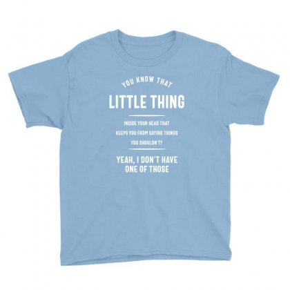 You Know The Little Thing Cool Graphic Sarcastic Youth Tee Designed By Cidolopez