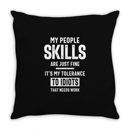 My People Skills Are Fine Throw Pillow Designed By Cidolopez
