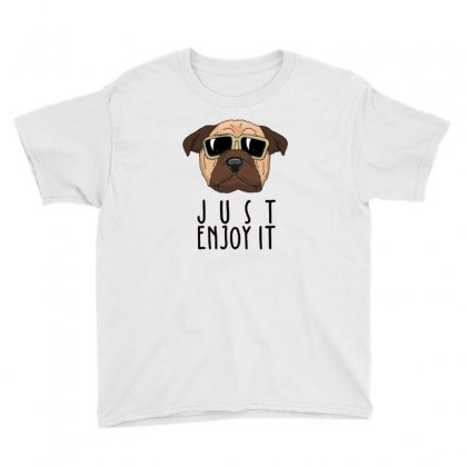 Dog Just Enjoy It Youth Tee Designed By Disgus_thing