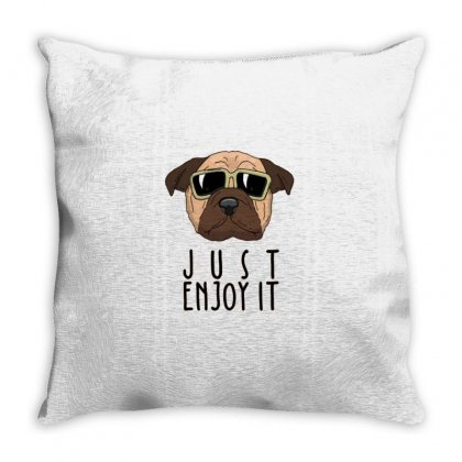 Dog Just Enjoy It Throw Pillow Designed By Disgus_thing