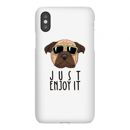 Dog Just Enjoy It Iphonex Case Designed By Disgus_thing