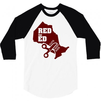Red For Ed Ontario Cuts Hurt Kids 3/4 Sleeve Shirt Designed By Shadowart