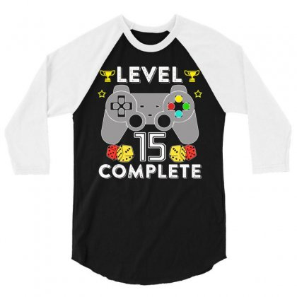 Level 15 Complete T Shirt 3/4 Sleeve Shirt Designed By Hung