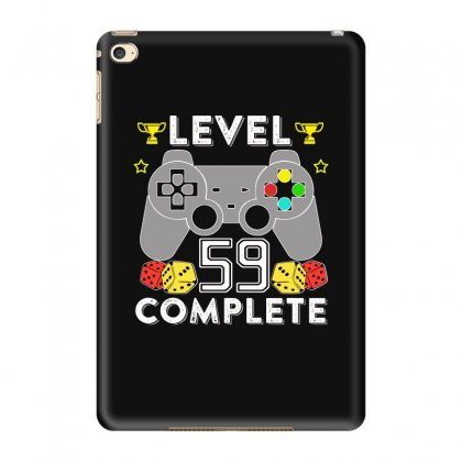 Level 59 Complete T Shirt Ipad Mini 4 Case Designed By Hung