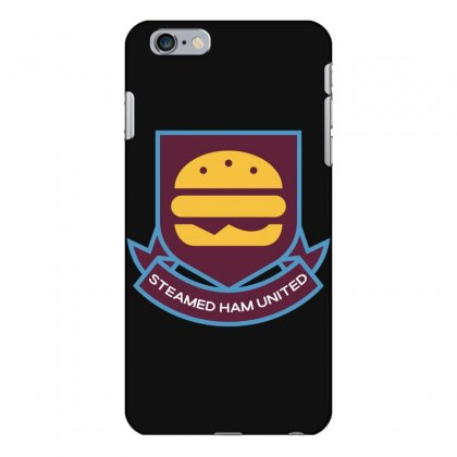 Steamed Ham United Iphone 6 Plus/6s Plus Case Designed By Shadowart